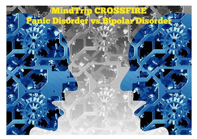 MindTrip Crossfire Edition #6 Panic Disorder vs BipolarDisorder