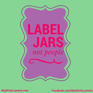 Label Jars not People
