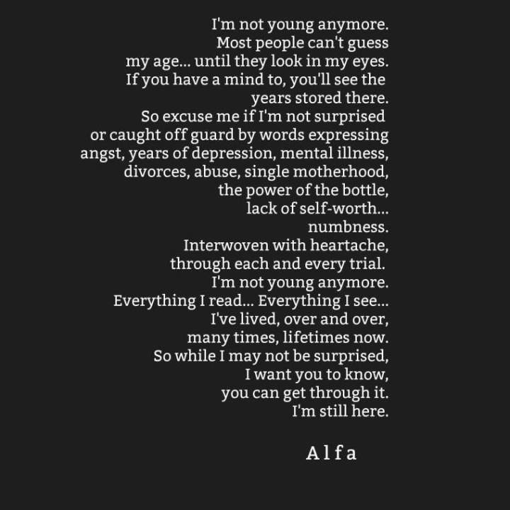 I'm not young anymore. –Alfa
