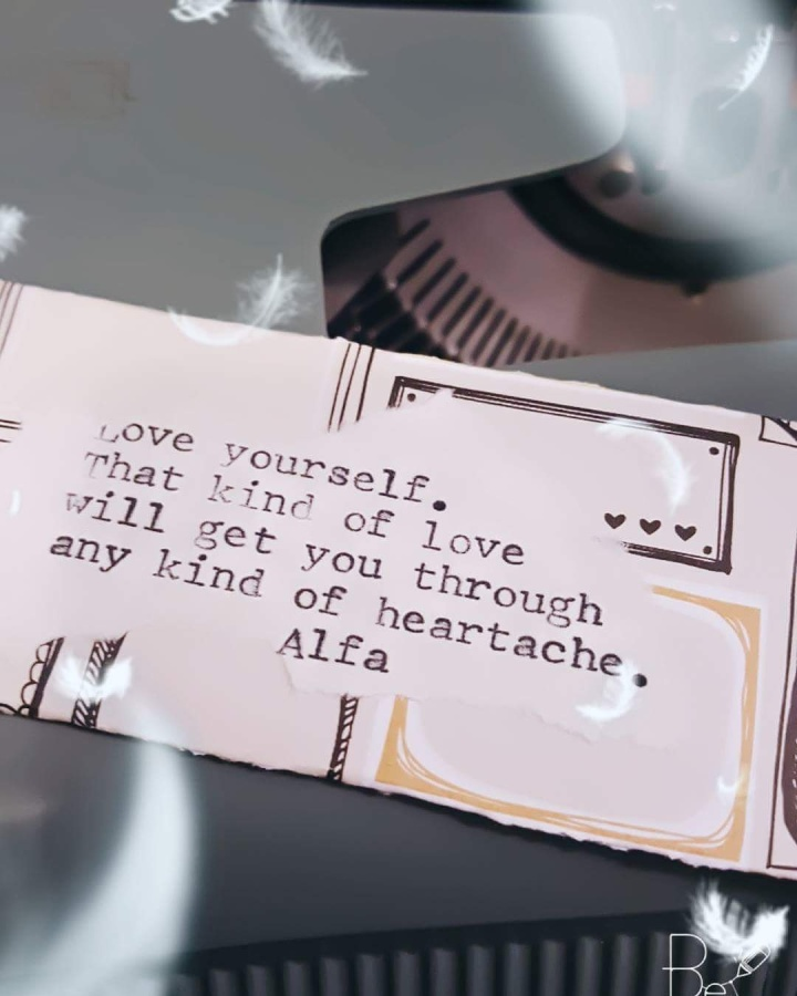 Love yourself. –Alfa